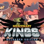 Mercenary Kings Reloaded Edition