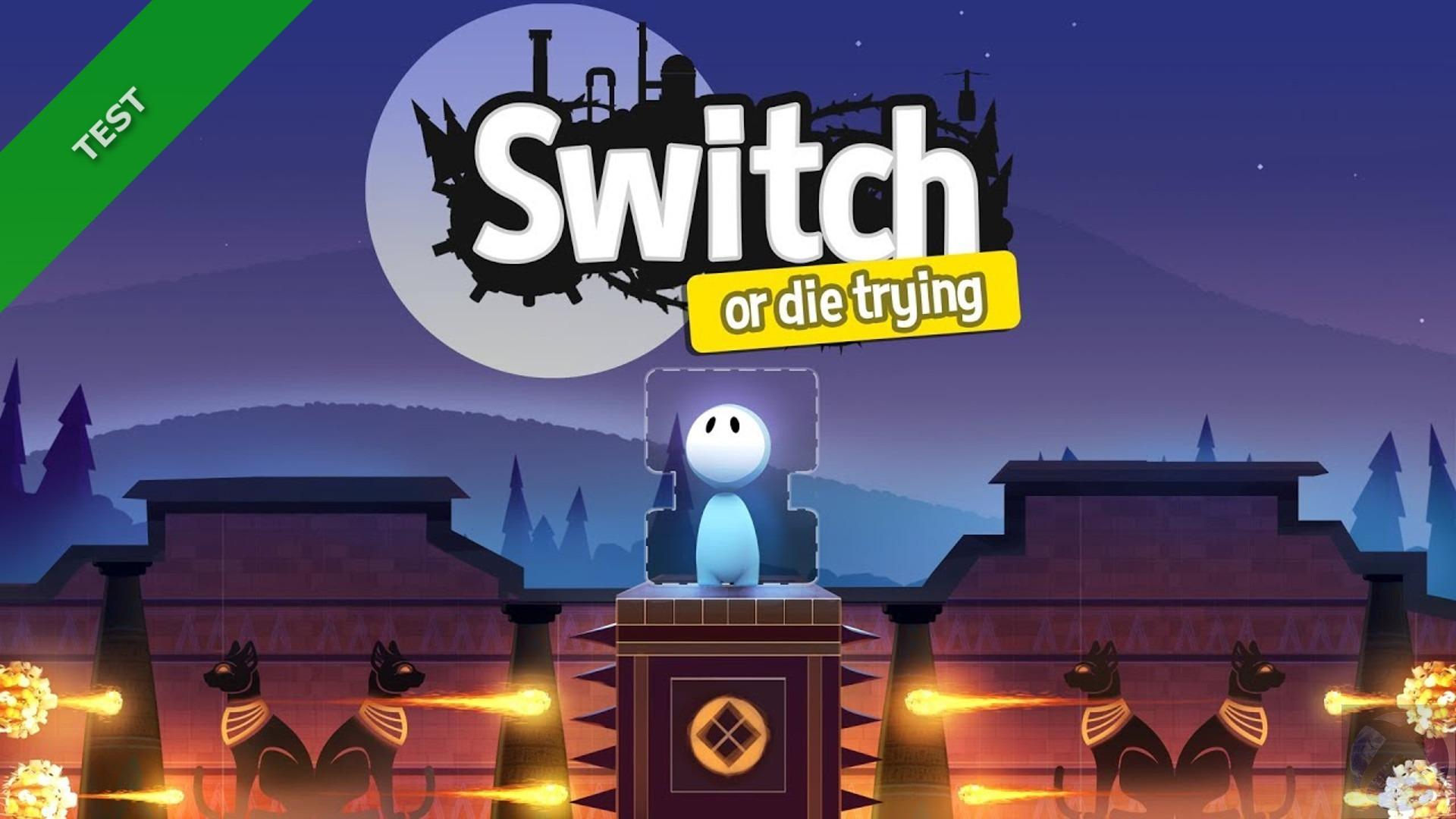 TEST Switch-or Die Trying - XWFR