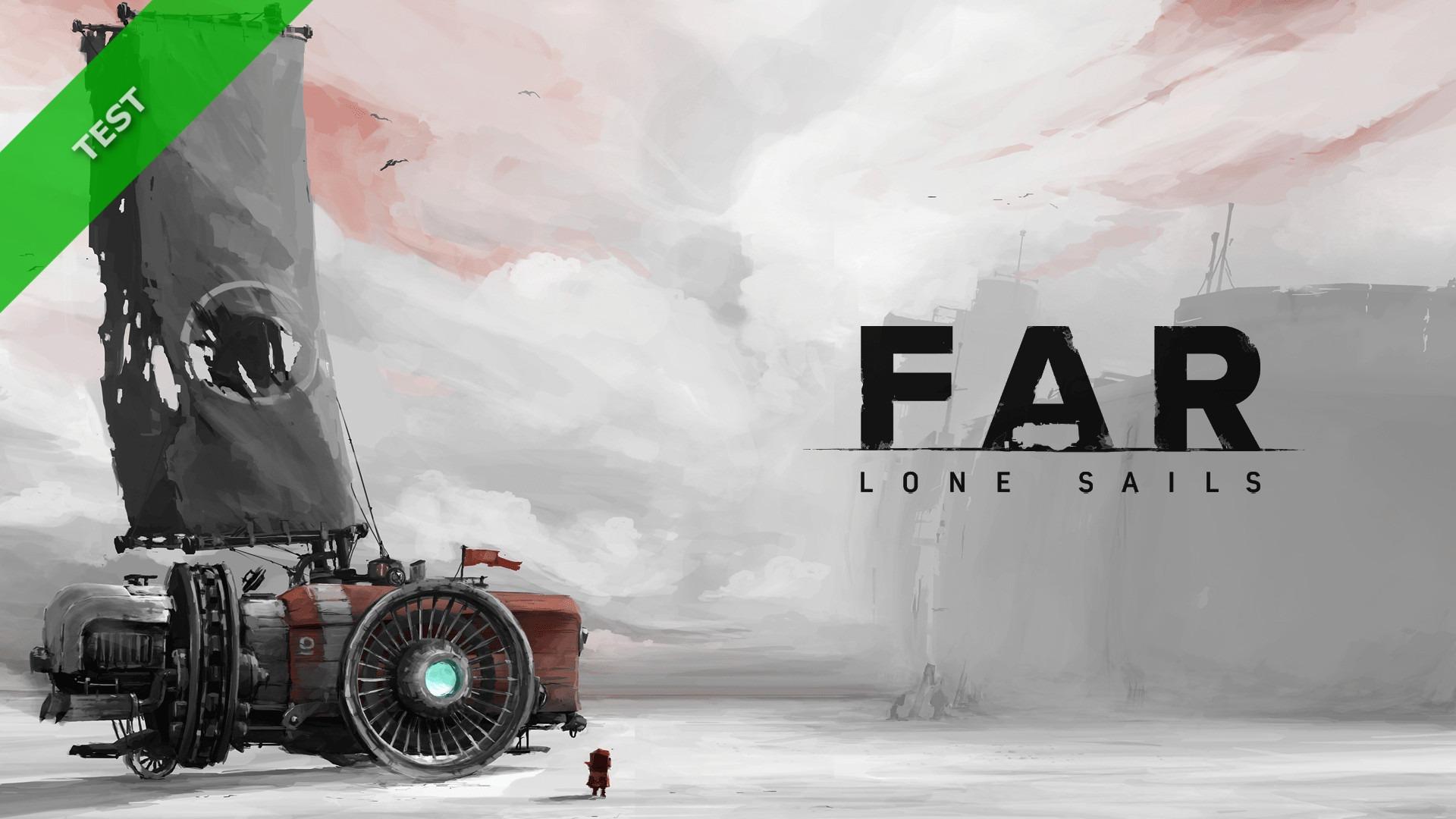 TEST FAR Lone Sails XWFR