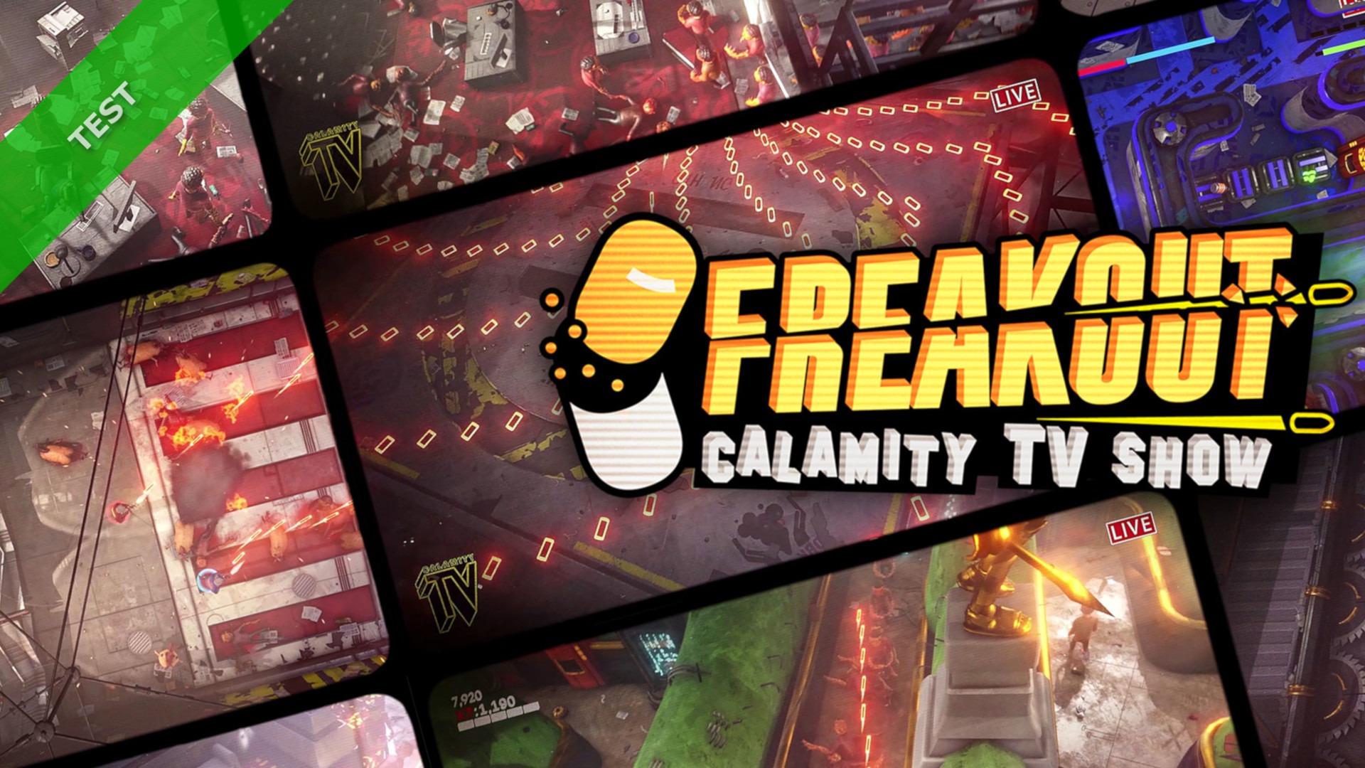 TEST Freakout Calamity TV Show XWFR
