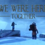 TEST We Were Here Together XWFR