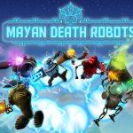 Mayan Death Robots : Arena - Xbox One