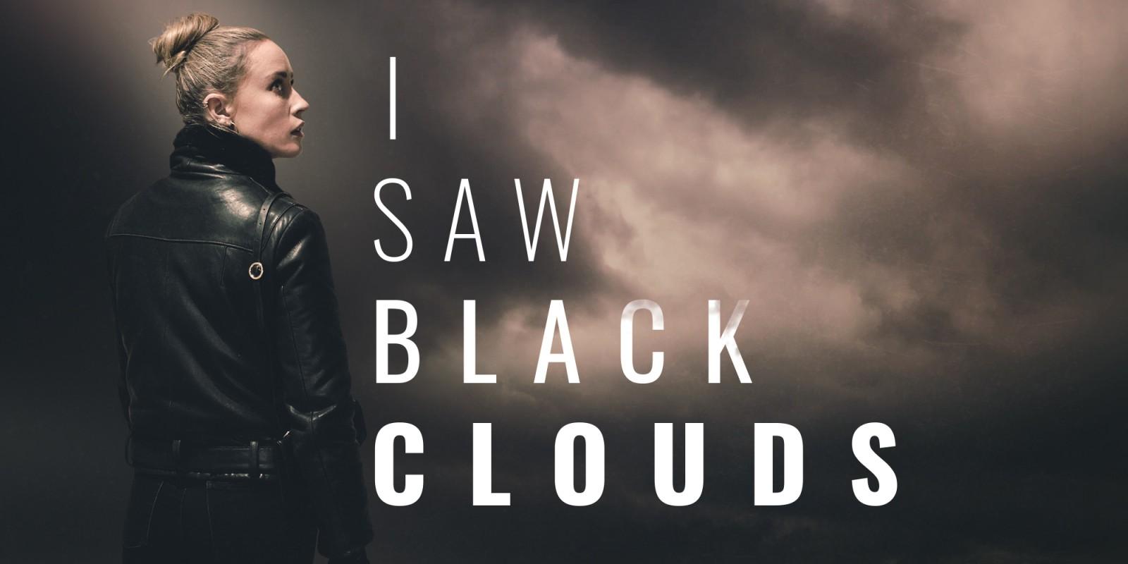 TEST I Saw Black Clouds XWFR